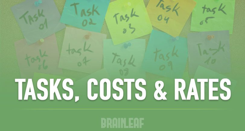 Tasks Costs Rates